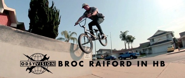BMX – Broc Raiford – ODSY Vision