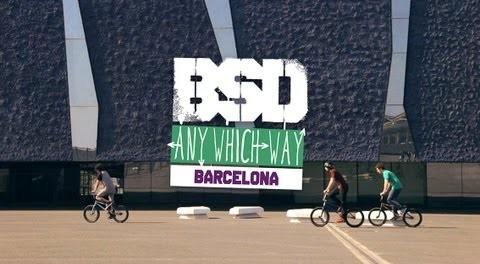 BSD 'Any Which Way' Barcelona