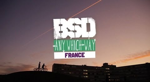 BSD 'Any Which Way' France