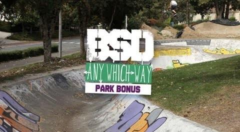 BSD 'Any Which Way' Park Bonus