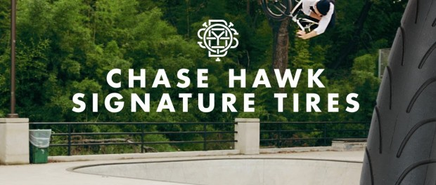 BMX – Chase Hawk Signature Tires