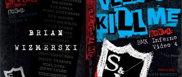 Brian Wizmerski – Please Kill Me