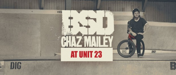 BSD – Chaz Mailey – at Unit 23