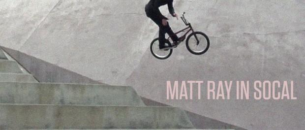 Matt Ray in SoCal