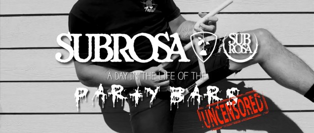 "Subrosa Brand – Day in the Life of Par T. Barr ""Uncensored"""