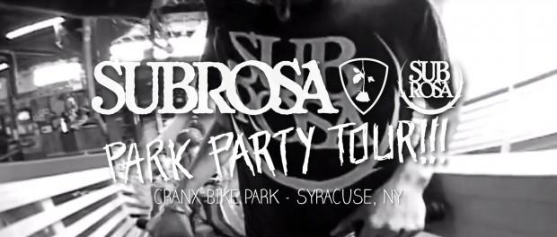 Subrosa Park Party Tour – Cranx Bike Park