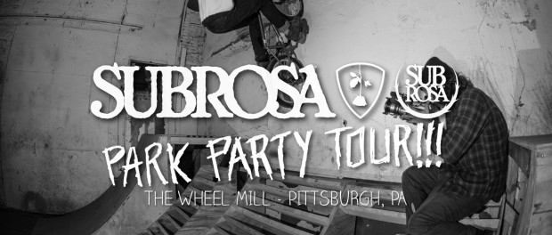 Subrosa Park Party Tour – The Wheel Mill