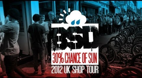 BSD 30% Chance of Sun, 2012 UK Shop Tour