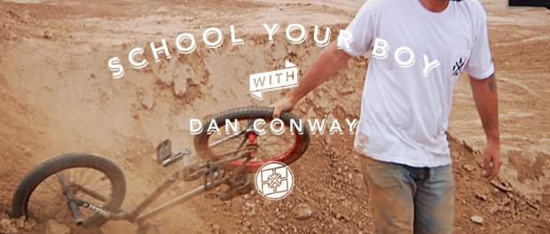 Dan Conway – School Your Boy