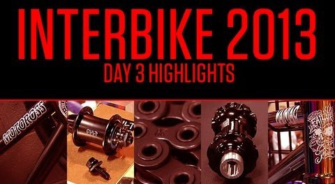Interbike 2013: Day 3 Highlights
