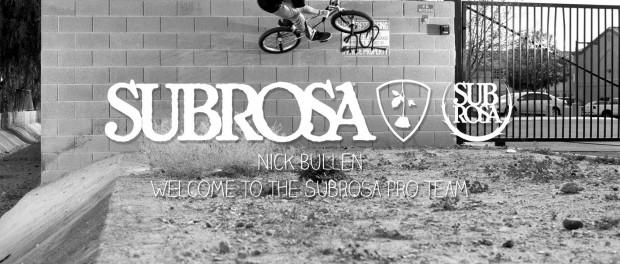 Nick Bullen – Subrosa Pro Edit