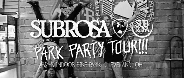 Ray's Bike Park – Subrosa Park Party Tour