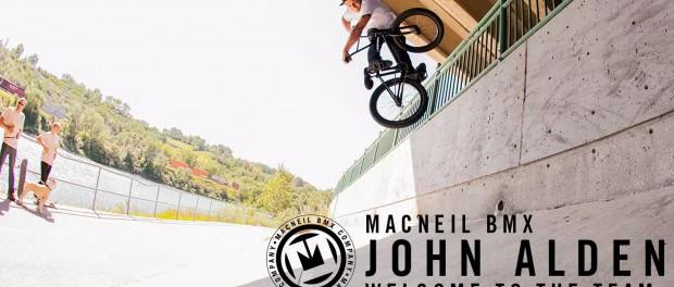 BMX – MacNeil Welcome's John Alden To The Team