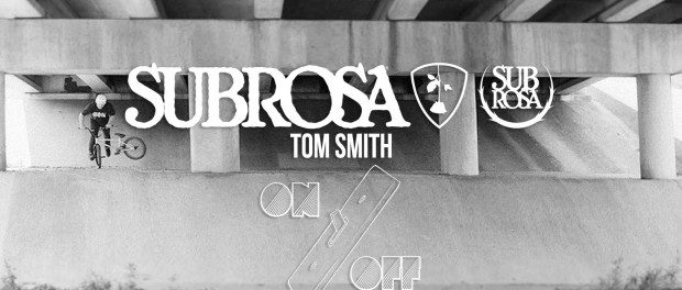 "Tom Smith – Subrosa ""On & Off"""