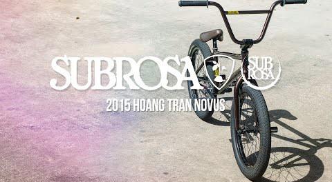 Hoang Tran Novus – Subrosa 2015 Complete Bikes
