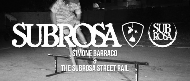 Simone Barraco and The Subrosa Street Rail