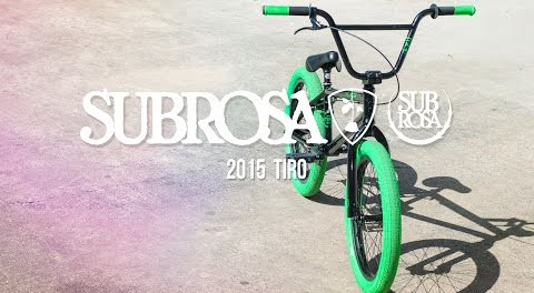 Tiro – Subrosa 2015 Complete Bikes