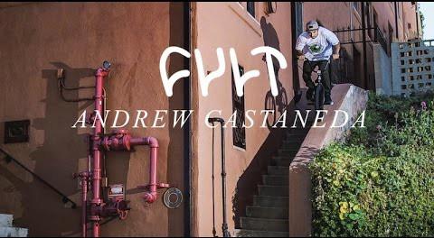 ANDREW CASTANEDA for CULT BMX