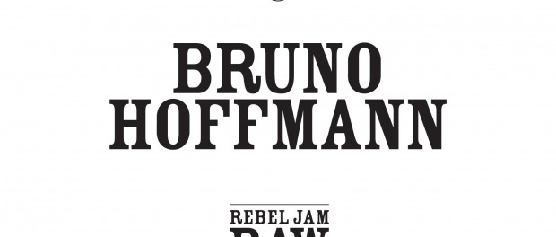 Bruno Hoffmann – Rebel Jam Raw