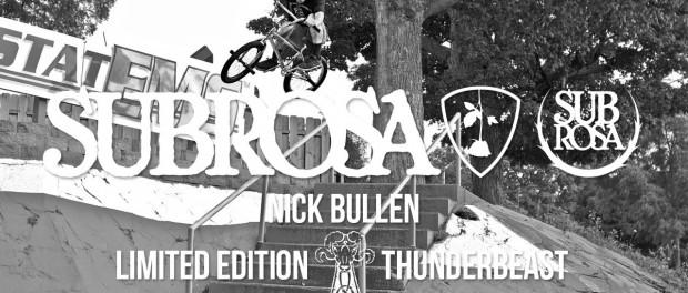 Nick Bullen – Subrosa Thunderbeast Promo