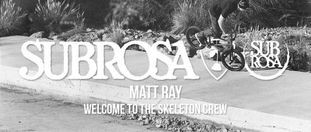 Matt Ray – Welcome to the Skeleton Crew