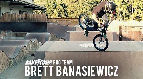 Brett Banasiewicz: Dan's Comp Pro Team