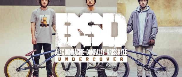 BSD – Alex Donnachie, Dan Paley & Kriss Kyle Undercover