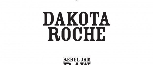 Dakota Roche – Rebel Jam Raw