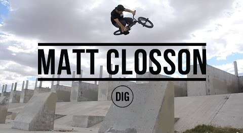 DIG – Matt Closson Spring 2015
