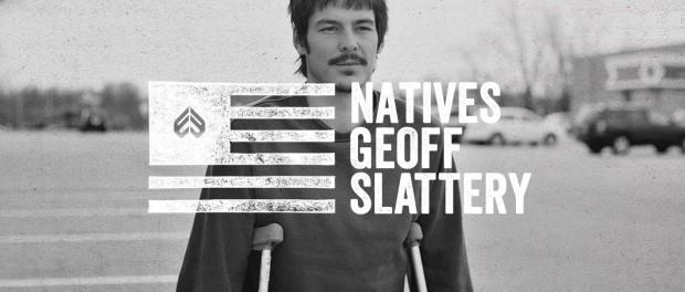 Éclat Natives Episode 5: Geoff Slattery