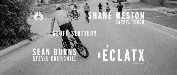 ÉCLATX – Éclat BMX in Texas