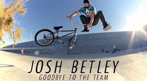 Josh Betley: Goodbye to the Team
