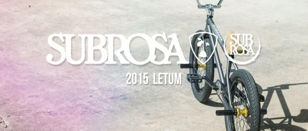 Letum – Subrosa 2015 Complete Bikes