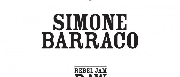 Simone Barraco – Rebel Jam Raw