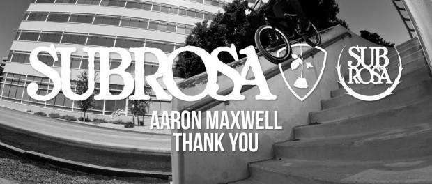 """Subrosa – Aaron Maxwell """"Thank You"""" Edit"""