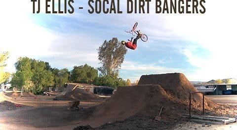 TJ Ellis: SoCal Dirt Bangers