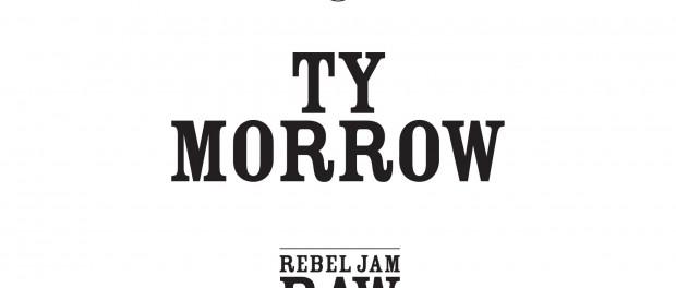 Ty Morrow – Rebel Jam Raw