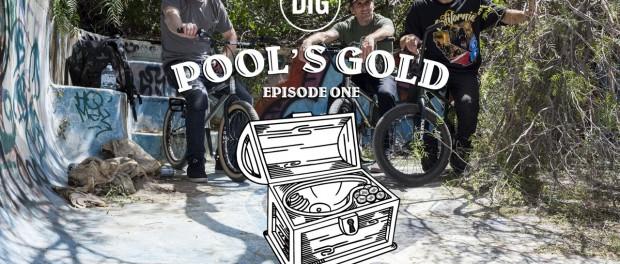 DIG BMX: Pool's Gold – Episode 1