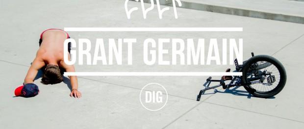 Grant Germain – DIG X CULT