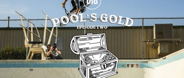 DIG BMX: Pools Gold – Episode 2