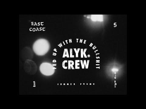 ALYK – Fed Up With The Bullshit Summer Promo 2015
