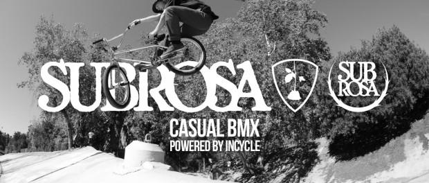 Subrosa Brand – Casual BMX