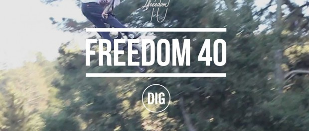 DIG TRAILS – Freedom 40