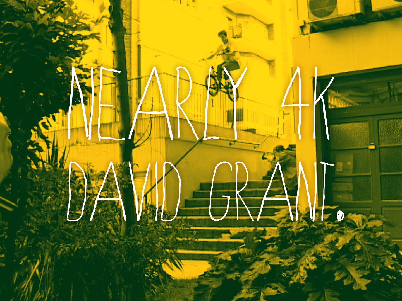 Nearly 4K – DAVID GRANT – DVD Part