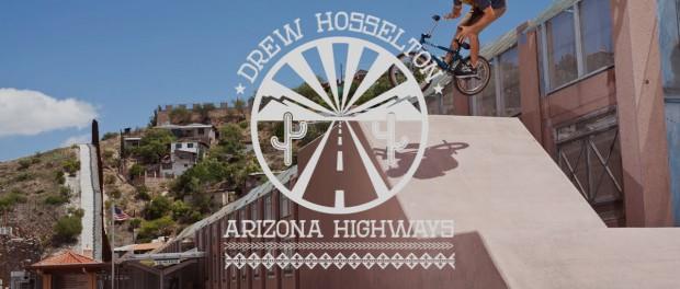 Drew Hosselton Arizona Highways : Volume – DIG BMX