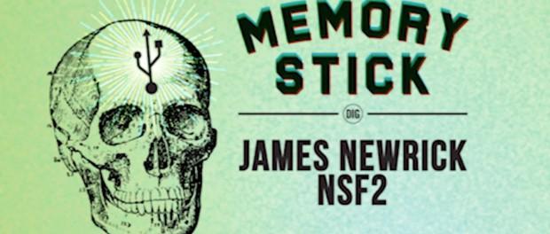 Memory Stick – James Newrick NSF2 – 2002