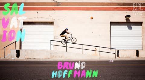 Bruno Hoffmann – Éclat SALVATION | RideBMX