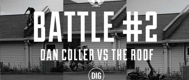 Dan Coller Vs The Roof – BATTLES EPISODE 2