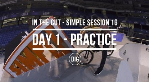 In The Cut – Simple Session 2016 Day 1 – Practice