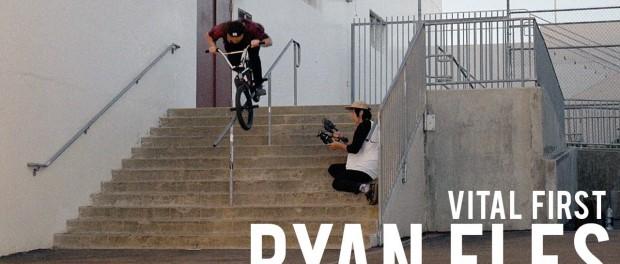 Vital First: Ryan Eles